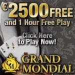 Grand Mondial Casino – €2500 free play & free spins – no deposit bonus