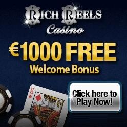 Rich Reels Casino €£$ 1,000 welcome bonus plus 100 free spins
