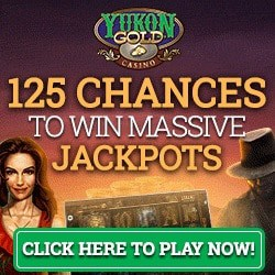 Yukon Gold Casino | 125 free spins bonus on Progressive Jackpots
