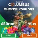Columbus Casino 195 free spins or €650 free cash – choose your bonus!