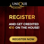 Unique Casino €10 no deposit + 100% bonus + 20 free spins