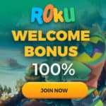 Roku Casino 100 free spins and $100 free bonus on deposit