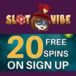 SlotVibe Casino 20 free spins bonus no deposit required